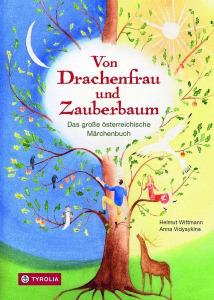 Buchcover Helmut Wittmann Von Drachenfrau und Zauberbaum. Das große österreichische Märchenbuch