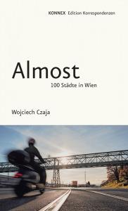 Buchcover Wojciech Czaja Almost. 100 Städte in Wien