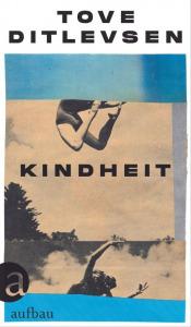 Buchcover Tove Ditlevsen Kindheit. Teil 1 der Kopenhagen-Trilogie