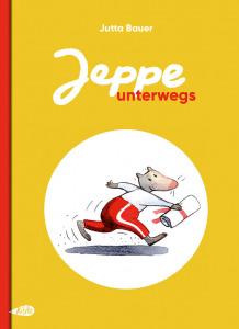Buchcover Jutta Bauer Jeppe Unterwegs