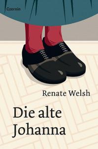 Buchcover Renate Welsh Die alte Johanna
