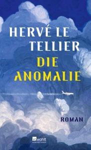 Buchcover Hervé Le Tellier Die Anomalie